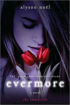 Evermore. By: Alyson Noël (Book 1 Of The Immortals Series)