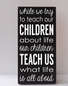Teach Our Children Wooden Sign Inspirational Sign by vinylcrafts, $55.00