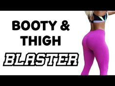 Leg and Booty Workout | 4 Workouts For Sexy Lean Legs and Booty! - YouTube