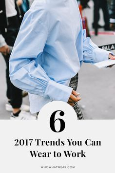 Track pants, white shoes, bell sleeves—the coolest trends of 2017, and how to make them office-appropriate.