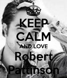 Keep calm: Robert Pattinson (02)