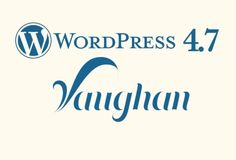 """Check out brief overview on WordPress new release """"Vaughan"""" given by expert developer of eTatvaSoft Wordpress Support, Learn Wordpress, Wordpress Org, Wordpress Theme, Wordpress For Photographers, Free Web Page, Hacker News, Gone For Good, Site Hosting"""