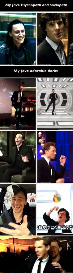 Benedict Cumberbatch and Tom Hiddleston. I love them both!