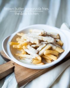 Brown Butter Gorgonzola Fries from The Little Kitchen