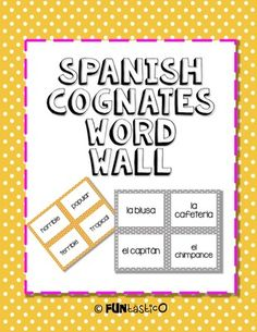 Spanish Cognates WORD WALL | 77, Spanish cognates and Or