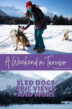 A Winter Weekend in Tarvisio | Teaspoon of Nose