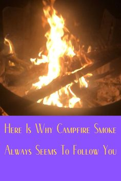 We all love campfires but many people don't like campfire smoke. Yet it can appear that the smoke always follow you when you move. Learn why this happens. Diy Camping, Tent Camping, Camping Hacks, Camping Gear, Outdoor Camping, Wind Speed And Direction, Camping Products, Campfires, Camping Supplies
