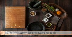 Safety Tips for Cooking Tools