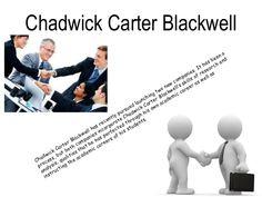 http://www.slideshare.net/chadwickblackwell/chadwick-carter-blackwell - Chadwick Carter Blackwell