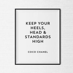 Wise Words from Coco Chanel ❤️ Citation Coco Chanel, Coco Chanel Quotes, Framed Quotes, Wall Quotes, Me Quotes, Tumblr Room Decor, Tumblr Rooms, The Words, Citations Chanel