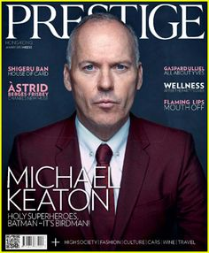 Michael Keaton Didn't Expect Such Positive Reactions to 'Birdman': Photo Michael Keaton rocks a maroon suit on the cover of Prestige Hong Kong's January 2015 cover, out on newsstands now! Celebrity Gossip, Celebrity News, Michael Keaton Batman, Gaspard Ulliel, Read Magazines, Celebrity Magazines, Movies 2014, Lego Batman Movie, Just Jared