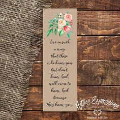 Live in such a way - Bookmark Handmade Wooden, Handmade Shop, Tag Design, Knowing God, Sympathy Cards, Paper Gifts, Little Gifts, Bookmarks, Card Stock