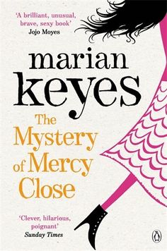 The Mystery of Mercy Close by Marian Keyes http://www.amazon.co.uk/dp/0141043091/ref=cm_sw_r_pi_dp_Qv.Qvb0ED36ZH