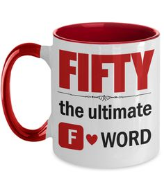 Fifty The Ultimate F Word   50th Birthday Gift for Women   Bday Gift Idea for Mom Wife   50 Year Old Funny Mug   Funny Boss Gifts, Gifts For Boss, Best Gifts For Men, 50th Birthday Gifts For Woman, Special Birthday Gifts, Birthday Coffee, Birthday Fun, Employee Gifts, Funny Mugs