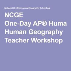 NCGE One-DayAP® Human Geography Teacher Workshop