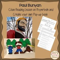 Teach your students about hyperbole while learning about Paul Bunyan and creating beautiful pop up books.