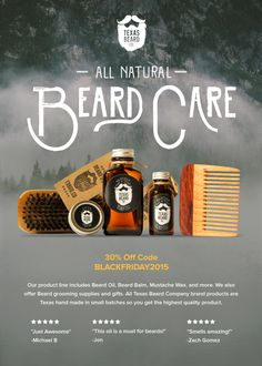 Don't miss 30% off Texas Beard Company All-Natural, Non-Toxic, Grooming Goods. Use code BLACKFRIDAY2015 thru Cyber Monday. ad