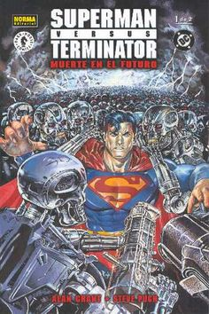 Alan Grant, Steve Pugh, Superman vs. Terminator. NORMA Editorial, 2001.