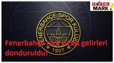 Fenerbahçe, kulübün UEFA gelirlerinin dondurulduğu iddialarını doğruladı. Fenerbahçe UEFA'dan para alamayacak, Fenerbahçe UEFA gelirleri neden donduruldu? , Uefa Fenerbahçe son dakika, Fenerbahçe haberleri...