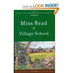 Love Miss Read.  She tells of village life as a school teacher in England.