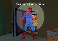 Lol, this isn't my refrigerator. Spiderman