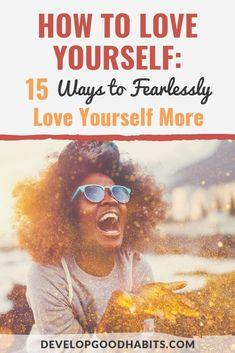 How to Love Yourself: 15 Ways to Increase your Self-Love Negative Self Talk, Self Compassion, Good Habits, Healthy Habits, Self Acceptance, Hurt Feelings, Love You More, How To Self Love, Love Tips
