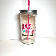 24 oz glass mason jar tumbler Love this life by ThatBigBlueWhale Mason Jar Cups, Mason Jar Tumbler, Cocktail Jars, Glitter Cups, Heart With Arrow, Cup Design, Jar Crafts, Vinyl Projects, Homemade Gifts