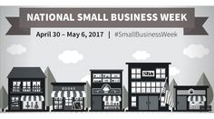 The U.S. Small Business Administration will be hosting the National Small Business Week from April 30 to May 6, 2017. Small and black-owned businesses are a vital part of our local communities. Find out how you can support your community today.