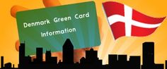 #DenmarkGreenCardScheme – Know about what is #DenmarkGreenCard Scheme, Eligibility, Requirements, Information, Consultants and Points Calculator....