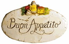 Buon Appetito  plaque for Italian Kitchen decor