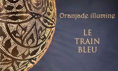 Le train bleu oranjade
