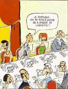 "33 Rules of Dining and Table Etiquette in France.  In the comic he is saying ""where do I put my cell phone, on the left or the right of the plate"""