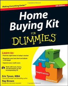 Home Buying Kit For Dummies: Eric Tyson, Ray Brown: 9781118117965: Amazon.com: Books