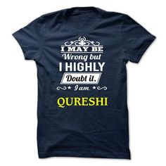 QURESHI - I may be Team - #unique gift #groomsmen gift. BUY IT => https://www.sunfrog.com/Valentines/QURESHI--I-may-be-Team.html?68278