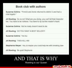 Rowling is our Queen!