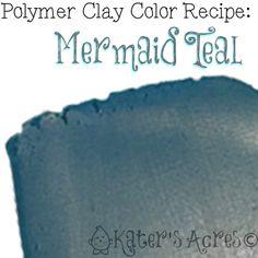 KatersAcres Mermaid Teal Polymer Clay Color Recipe - KatersAcres