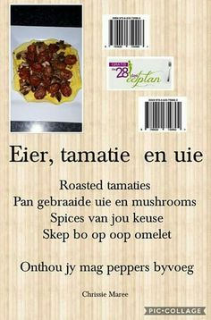 28 dae eetplan - Eier, tamatie en ui Clean Eating Recipes, Diet Recipes, Cooking Recipes, Healthy Recipes, Healthy Food, Recipies, 28 Dae Dieet, Dieet Plan, Stuffed Mushrooms