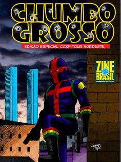 Glaydson Gomes: CHUMBO GROSSO EDIÇÃO CCXP TOUR 2017