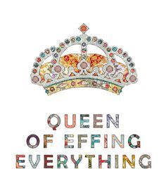 Image result for queen quotes tumblr