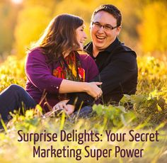 Surprise Delights: Your Secret Marketing Super Power (via The Modern Tog)