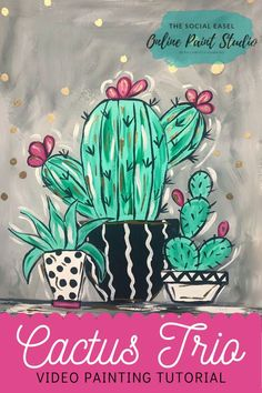 Step-by-step Cactus Video Painting Tutorial with Christie Hawkins. Learn basic painting techniques from home. #thesocialeasel #thesocialeaselonlinepaintstudio #learntopaint | Video Tutorials | Online Painting Classes | Online Art Classes | Painting Tutorials | Painting Tutorials for Beginners | Learn How to Paint | DIY Cactus Painting | Cactus Art | Step-by-step Painting | DIY |