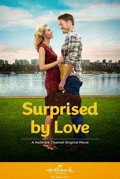 Surprised By Love-one of my all time favorite Hallmark movies. So funny and cute, too!