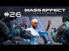 Mass Effect: Andromeda 🌟 LETS PLAY 26 | Überfall im All
