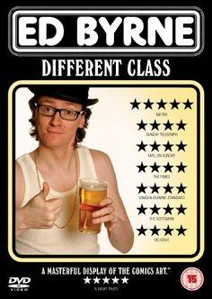 Ed Byrne - Different Class - Live [DVD] [2009] Spirit Ent... https://www.amazon.co.uk/dp/B002GDM2U0/ref=cm_sw_r_pi_dp_x_Z-zazbP0QF1MB