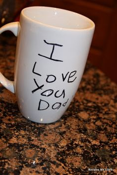 Have your kid write a message w/ a sharpie marker on a mug, bake @ 250 in the oven for 30 min...if u need 2 erase use nail polish on a q-tip 2 remove