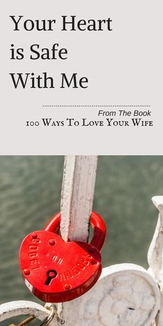 """Want a happy, secure wife? Then make sure she knows you are """"All In"""". Get the BOOK 100 Ways To Love Your Wife"""