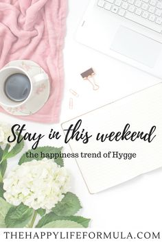 Stay in this weekend and start your practice of Hygge, the Danish happiness trend of being cozy, warm, and surrounding by friends, family, and things you love! I can't think of a better way to spend a weekend than this!