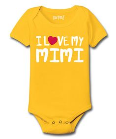 Look at this #zulilyfind! Yellow 'I Love My Mimi' Bodysuit - What I want my grandkids to call me! Infant #zulilyfinds
