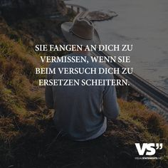 They start missing you when they fail replacing you - So Funny Epic Fails Pictures True Love Quotes, Best Quotes, Romantic Humor, Words Quotes, Sayings, Spiritual Words, German Quotes, Susa, Tabu