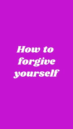 Learn to forgive yourself - let go of the past - and live with more happiness and inner peace in your present ! Read my bestselling book THINK HAPPY! Click for info! Happy Quotes, Positive Quotes, Motivational Quotes, Inspirational Quotes, Self Esteem Quotes, Forgiveness Quotes, Forgiving Yourself, Inner Peace, Letting Go